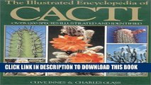 [PDF] The Illustrated Encyclopedia of Cacti: Over 1200 Species Illustrated and Identified Popular