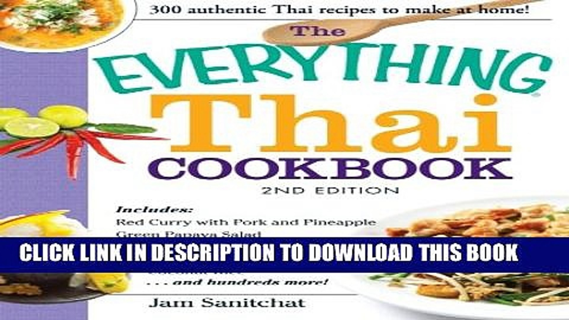 Pdf The Everything Thai Cookbook Includes Red Curry With Pork And Pineapple Green Papaya