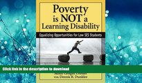 READ THE NEW BOOK Poverty Is NOT a Learning Disability: Equalizing Opportunities for Low SES