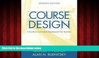 Free [PDF] Downlaod  Course Design: A Guide to Curriculum Development for Teachers (7th Edition)