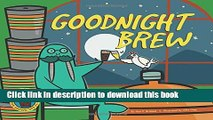 [PDF] Goodnight Brew: A Parody for Beer People Full Colection