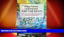 Big Deals  Emotions, Learning, and the Brain: Exploring the Educational Implications of Affective