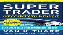 [PDF] Super Trader, Expanded Edition: Make Consistent Profits in Good and Bad Markets Popular