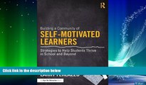 Big Deals  Building a Community of Self-Motivated Learners: Strategies to Help Students Thrive in