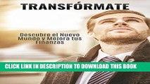 Collection Book Transfórmate: Descubre el nuevo mundo y Mejora tus finanzas (Spanish Edition)