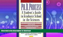 FAVORITE BOOK  The Ph.D. Process: A Student s Guide to Graduate School in the Sciences FULL ONLINE