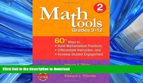 READ THE NEW BOOK Math Tools, Grades 3-12: 60+ Ways to Build Mathematical Practices, Differentiate