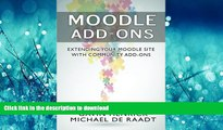 READ THE NEW BOOK Moodle Addons: Extending your Moodle site with Community Addons READ EBOOK