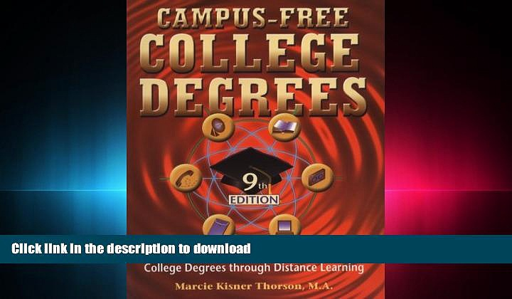 FAVORIT BOOK Campus Free College Degrees: Thorsons Guide to Accredited College Degrees Through