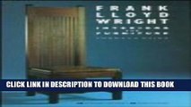 [PDF] Frank Lloyd Wright Interiors   Furniture Popular Colection