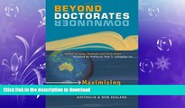 FAVORITE BOOK  Beyond Doctorates Downunder: Maximising the Impact of Your Doctorate from