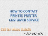 How to contact Printek Printer Customer Service CALL: 1-877-587-1877