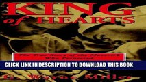 [PDF] King of Hearts: The True Story of the Maverick Who Pioneered Open Heart Surgery Full Online