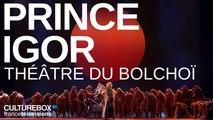 Prince Igor au Théâtre du Bolchoï