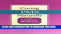 New Book Curing PMS Naturally with Chinese Medicine