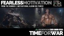 Time For War   Motivational Video   Gym & Sport Motivation
