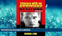 DOWNLOAD Literacy with an Attitude: Educating Working-Class Children in Their Own Self-Interest