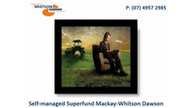 Self-managed Superfund Mackay-Whitson Dawson