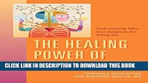 [PDF] The Healing Power of Illness: Understanding What Your Symptoms Are Telling You Popular