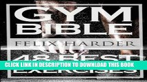 [PDF] Bodybuilding: Gym Bible: 48 Best Exercises To Add Strength And Muscle (Bodybuilding For