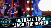 Ultraje toca `Jack the Ripper`, do Link Wray