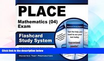 Big Deals  PLACE Mathematics (04) Exam Flashcard Study System: PLACE Test Practice Questions