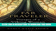 New Book The Far Traveler: Voyages of a Viking Woman