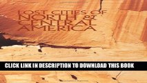 [PDF] Lost Cities of North   Central America (Lost Cities Series) Full Online