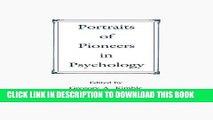 [PDF] Portraits of Pioneers in Psychology: 1 (Portraits of Pioneers in Psychology (Hardcover APA))