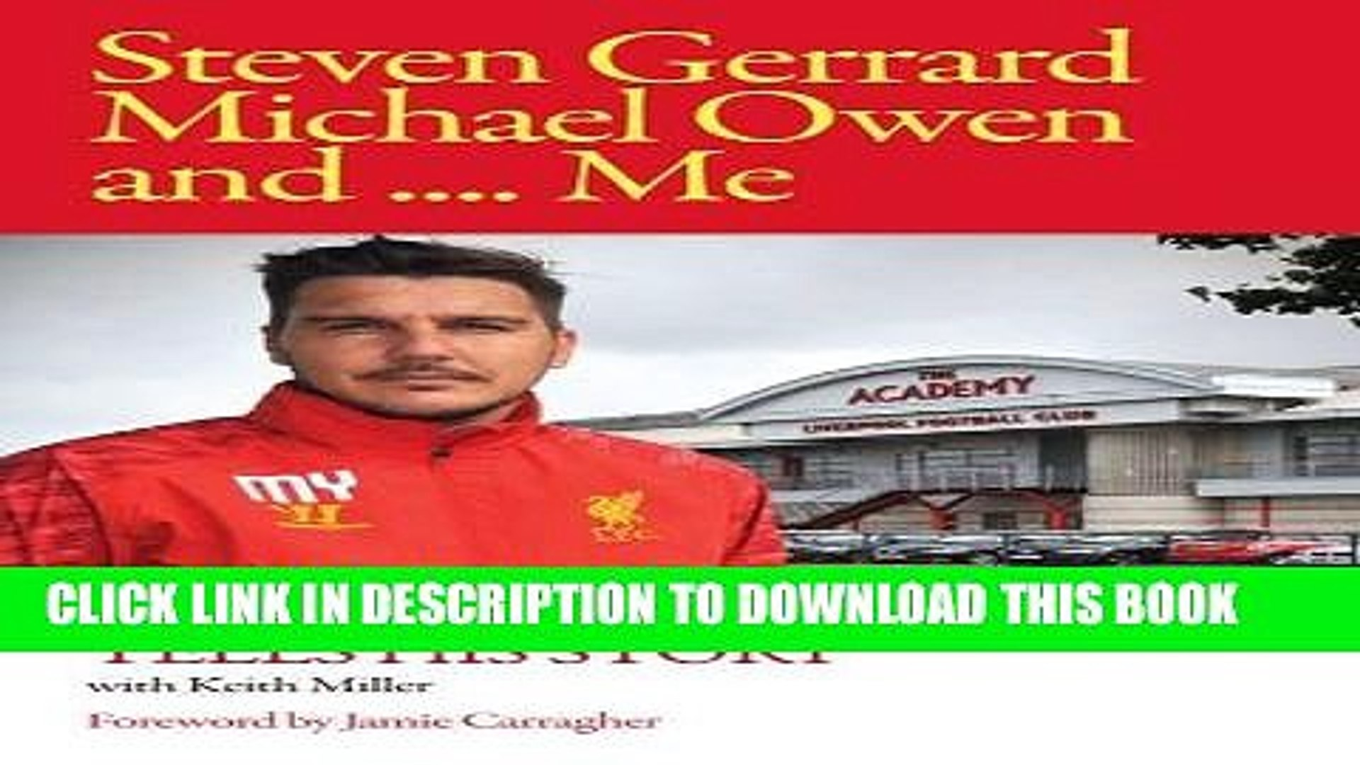 [PDF] Steven Gerrard, Michael Owen and Me.: Mike Yates Tells His Story Full Online