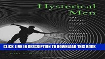 [PDF] Hysterical Men: The Hidden History of Male Nervous Illness Full Colection