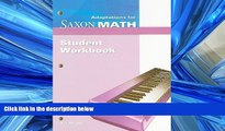Choose Book Saxon Math Intermediate 4: Student Adaptation Workbook Adaptation