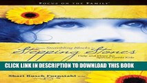 [Read PDF] From Stumbling Blocks to Stepping Stones: Help and Hope for Special Needs Kids (Focus