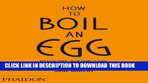 [PDF] How to Boil an Egg  Poach One, Scramble One, Fry One, Bake One, Steam One Popular Colection