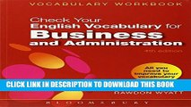 [PDF] Check Your English Vocabulary for Business and Administration: All you need to improve your