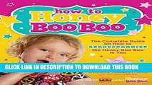 Collection Book How to Honey Boo Boo: The Complete Guide on How to Redneckognize the Honey Boo Boo