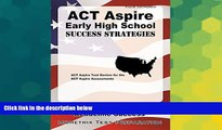 Big Deals  ACT Aspire Early High School Success Strategies Study Guide: ACT Aspire Test Review for