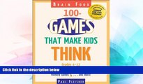 Big Deals  Brain Food: 100+ Games That Make Kids Think, Grades 4-12  Best Seller Books Best Seller