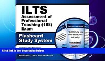 FAVORITE BOOK  ILTS Assessment of Professional Teaching (188) Exam Flashcard Study System: ILTS