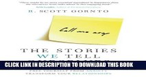 New Book The Stories We Tell Ourselves: Stop Jumping to Conclusions. Free Yourself from Anxiety.