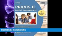 FAVORITE BOOK  Praxis II English Language Arts Content Knowledge (5038): Study Guide and Practice