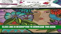 Collection Book The Art of Laurel BurchTM Coloring Book: 45+ Original Artist Sketches to Color for