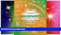Big Deals  MouseMatics: Learning Math the Fun Way. Workbook of Logic Problems for children ages