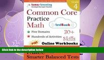 read here  Common Core Practice - Grade 4 Math: Workbooks to Prepare for the PARCC or Smarter