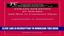 [PDF] Strain Solitons in Solids and How to Construct Them (Monographs and Research Notes in