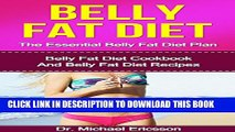 [PDF] BELLY FAT DIET: The Essential Belly Fat Diet Plan: Belly Fat Diet Cookbook And Belly Fat