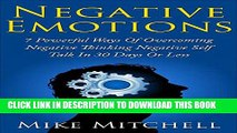 Collection Book Negative Emotions: 7 Powerful Ways in Overcoming Negative Thinking, Negative