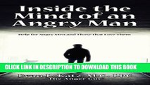 Collection Book INSIDE THE MIND OF AN ANGRY MAN: Help for Angry Men and Those that Love Them