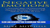 New Book Negative Emotions: 7 Powerful Ways in Overcoming Negative Thinking, Negative Self-Talk in