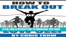 New Book How to break out of low self esteem (Self Help Books, Self Esteem, Anxiety Self Help,